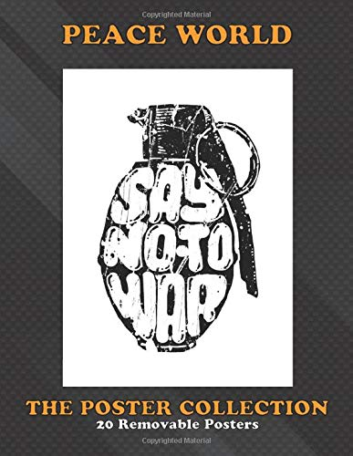 Poster Collection: Peace World Say No To War Vintage Posters