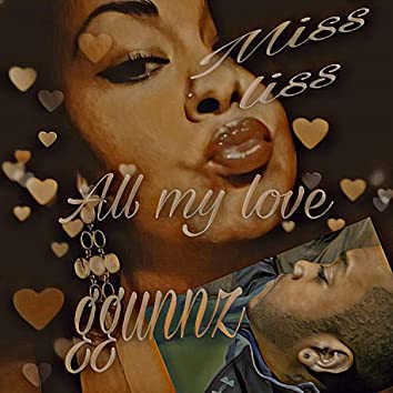 All My Love (feat. Miss Liss)