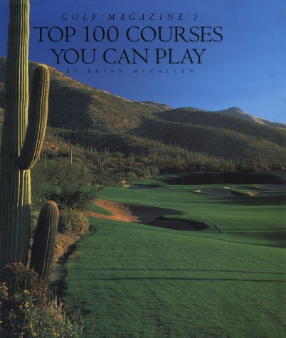 100 Best Golf Courses In The Us