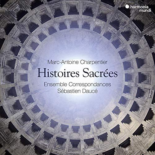 Charpentier Histoires Sacrees
