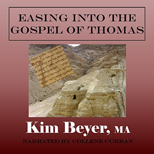 Easing into the Gospel of Thomas audiobook cover art