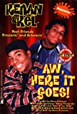 Aw, Here It Goes! (Kenan and Kel , No 1)
