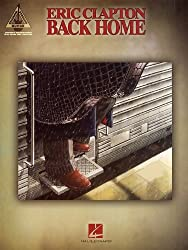 Eric Clapton: Back Home. Partitions pour Tablature Guitare