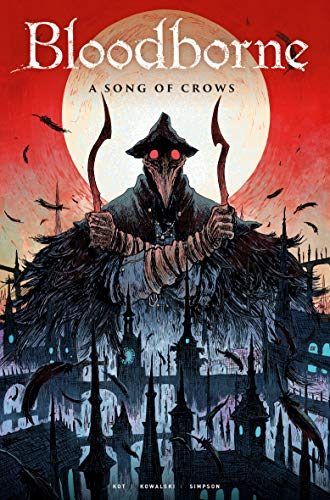Bloodborne: A Song of Crows: 3