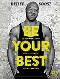Be Your Best: Dein starker Körper - Dein klarer Kopf - Dein Hammerleben (Gräfe und Unzer...