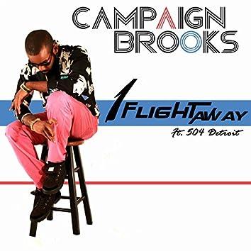 1 Flight Away