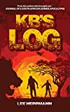 KB's Log (South African Zombie Apocalypse Book 4) (English Edition)
