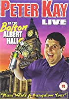 Peter Kay: Live at the Bolton Albert Halls [DVD]