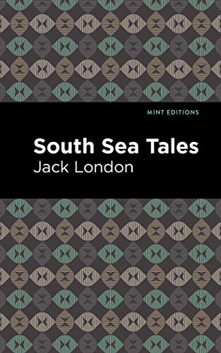 South Sea Tales (Mint Editions) (English Edition)