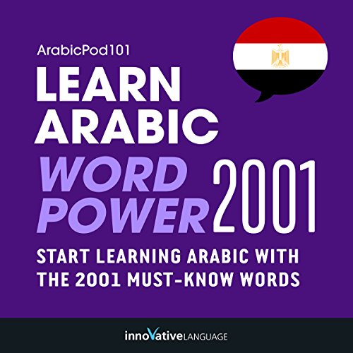 Learn Arabic - Word Power 2001                   By:                                                                                                                                 Innovative Language Learning                               Narrated by:                                                                                                                                 ArabicPod101.com                      Length: 3 hrs and 12 mins     1 rating     Overall 1.0