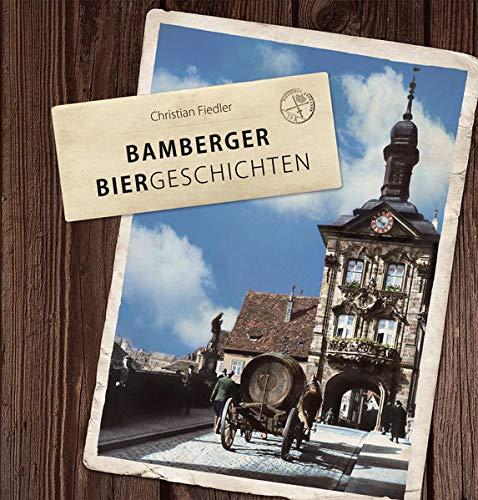 Bamberger Biergeschichten