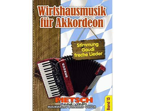 Wirtshausmusik für Akkordeon - Band 13
