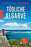 Tödliche Algarve von Carolina Conrad