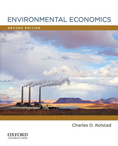 Compare Textbook Prices for Environmental Economics 2 Edition ISBN 9780199732647 by Kolstad, Charles D.