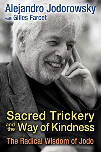 Sacred Trickery and the Way of Kindness: The Radical Wisdom of Jodo (English Edition)