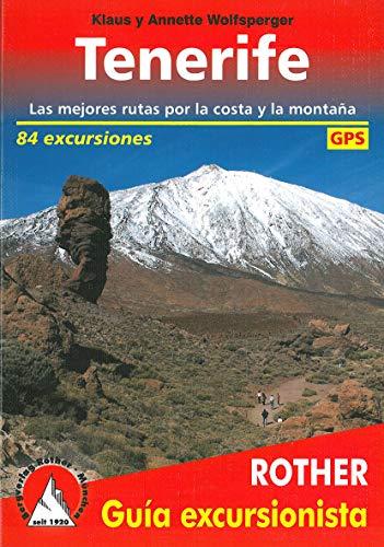 Tenerife, 80 excursiones en castellano. 4º edicion 2016. Ro