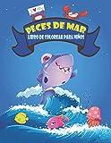 Libro de colorear de peces de mar para niños: 50 diseños para colorear, disfruta con la vida marina linda y adorable, libros para colorear para...