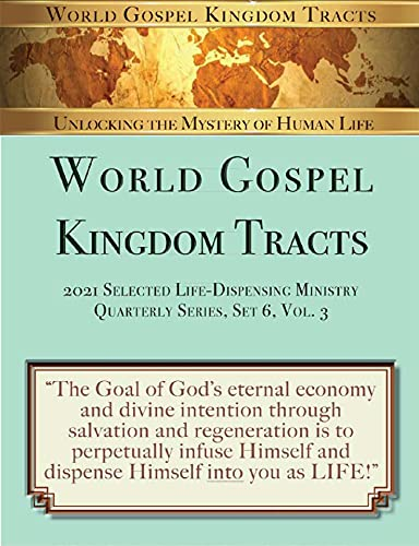 World Gospel KIngdom Tracts: 2021 Selected Life-Dispensing Ministry, Set 6 (English Edition)