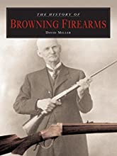 The History of Browning Firearms: Fortifications Around the World