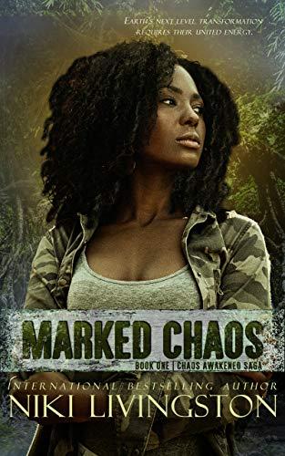 Marked Chaos: A Dystopian Fantasy Adventure (Chaos Awakened Saga Book 1) by [Niki Livingston]