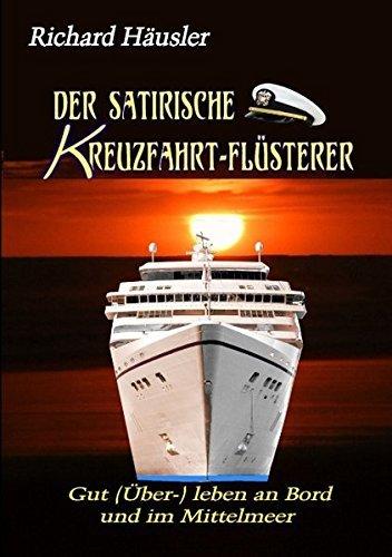 Der satirische Kreuzfahrt-Fl??sterer by Richard F. H?¡èusler (2009-05-05)