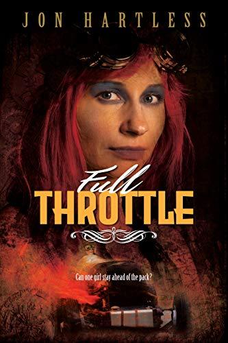 Full Throttle (Poppy Orpington Book 1) by [Jon Hartless]