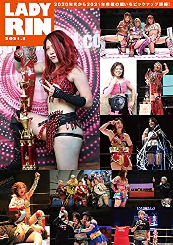 女子プロレス専門誌 LADYRIN(レディリン) 2021.3月号 [雑誌] (LADYRIN BOOKS)