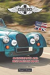 MORGAN: MAINTENANCE AND RESTORATION BOOK (English editions) Paperback