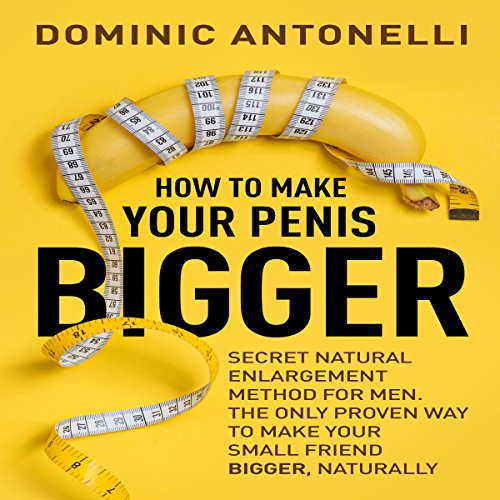 How to Make Your... Bigger! audiobook cover art