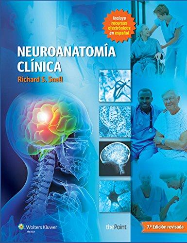 Neuroanatomía clínica: Edición revisada