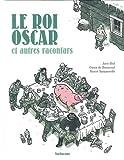 Les racontars arctiques - Le roi Oscar et autres racontars