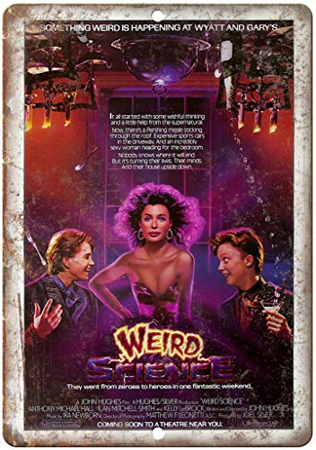 Benson Weird Science Movie Poster John Huges 12' x 8' Reproduction Metal/Tin Sign