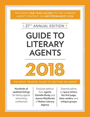 Download Guide to Literary Agents 2018: The Most Trusted Guide to Getting Published (Market) 1440352666