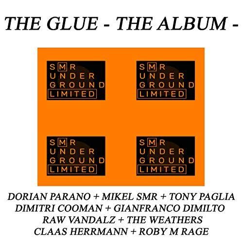 Dorian Parano, Claas Herrmann, Raw Vandalz, Tony Paglia, Gianfranco Dimilto, Mikel SMR, The Weathers, Roby M Rage & Dimitri Cooman