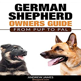 German Shepherds Owners Guide: From Pup to Pal audiobook cover art