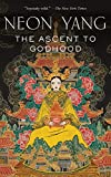 Image of The Ascent to Godhood (The Tensorate Series, 4)