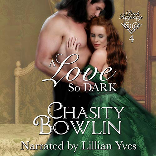 A Love So Dark Audiobook By Chasity Bowlin cover art