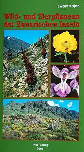 Wild- und Zierpflanzen der Kanarischen Inseln