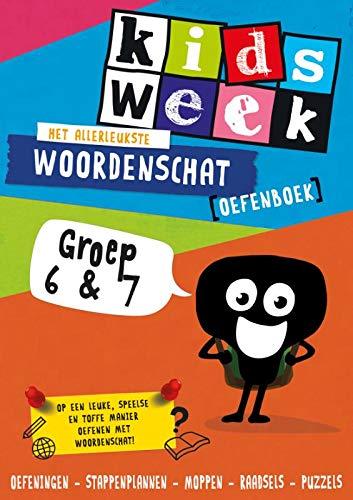 Het allerleukste woordenschat oefenboek - Kidsweek in de Klas groep 6 & 7