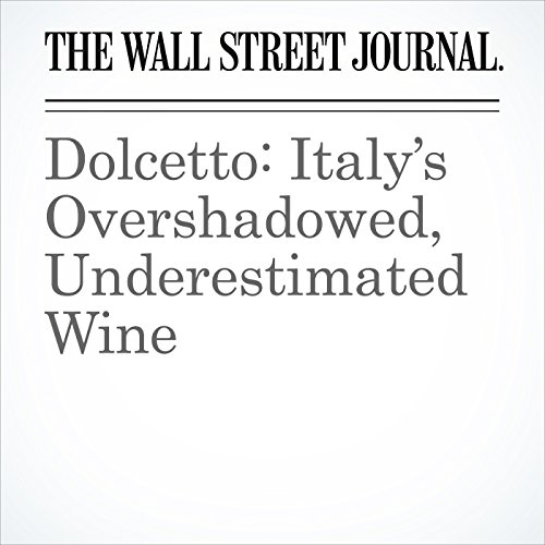 Dolcetto: Italy's Overshadowed, Underestimated Wine audiobook cover art