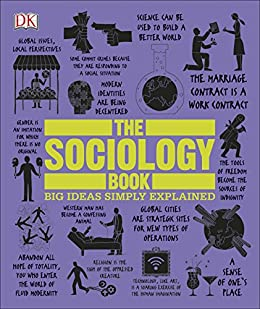 The Sociology Book: Big Ideas Simply Explained (English Edition) por [Sarah  Tomley]