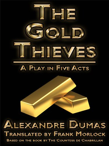 The Gold Thieves (English Edition)