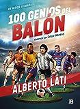 100 genios del balón: De niños a cracks (Plan B)