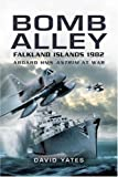 Bomb Alley: Aboard HMS Antrim at War by David Yates (2007-06-04)