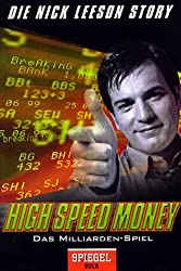 High Speed Money: Das Milliarden-Spiel