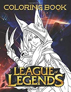 League Of Legends Coloring Book: Coloring Books For Adults, Teenagers - Crayola Creativity