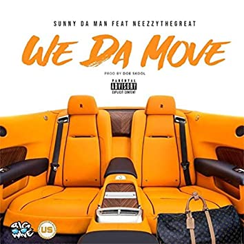 We Da Move (feat. Neezzy the Great)