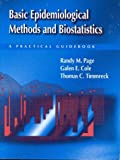 Basic Epidemiological Methods and Biostatistics: A Practical Guidebook (Jones and Bartlett Series in Health Science and Physical Education)