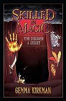 Skilled in Magic - Five Discover a Secret: Skilled in Magic Book 3