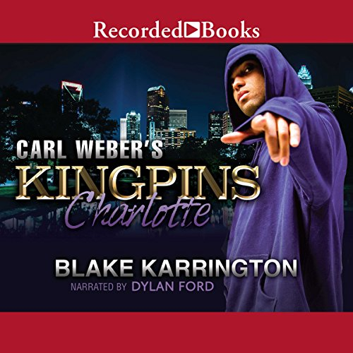 Carl Weber's Kingpins: Charlotte audiobook cover art
